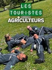 Les Touristes, Mission Agriculteurs