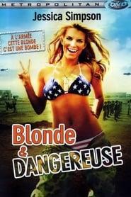 Blonde et dangereuse en streaming