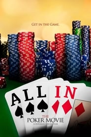 All In: The Poker Movie (2012)
