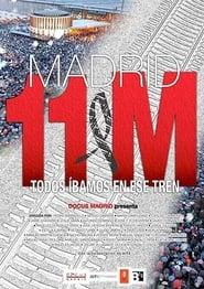 فيلم Madrid 11-M: Todos íbamos en ese tren مترجم