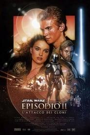 Star Wars: Episodio II – L'attacco dei cloni (2002)