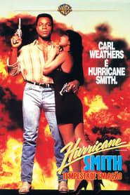 Hurricane Smith – Tempestade em Ação Torrent (1992)