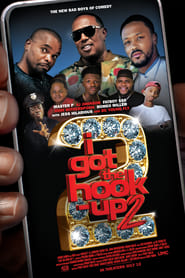 Regardez I Got the Hook Up 2 Online HD Française (2019)