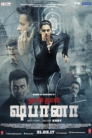 Naam Shabana (2017) HD 720p Bluray Full Movie Watch Online and Download