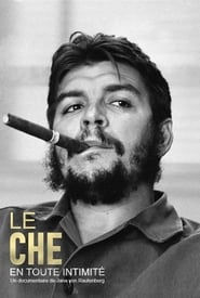 Le Che en toute intimité