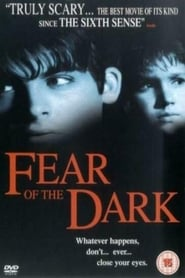 Fear of the Dark (2003)