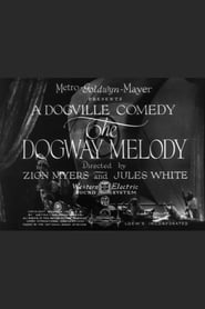 The Dogway Melody (1930)