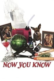 Now You Know (2002)
