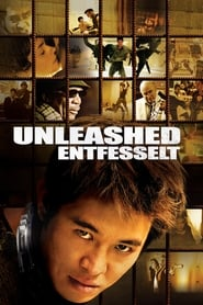 Unleashed – Entfesselt (2005)