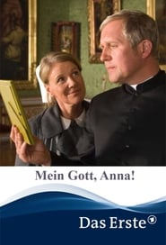 Mein Gott, Anna!
