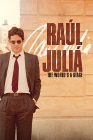 Raúl Juliá: The World's a Stage