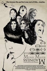 The Merry Maids of Madness (2016)