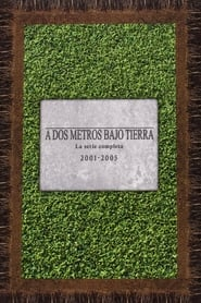 A dos metros bajo tierra (2001) | Six Feet Under
