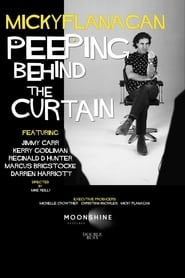 Micky Flanagan: Peeping Behind the Curtain 1970