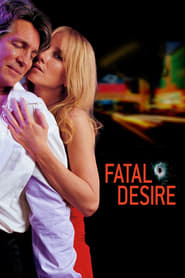 Fatal Desire (2006)