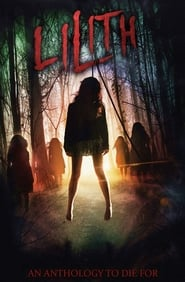 Lilith (2018) Watch Online Free