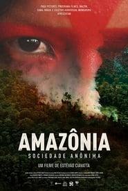 مشاهدة فيلم Amazônia Sociedade Anônima مترجم