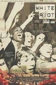 Regardez White Riot Online HD Française (2019)
