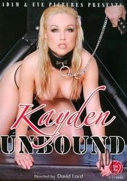 Kayden Unbound streaming vf