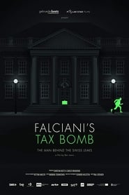 Falciani's Tax Bomb: The Man Behind the Swiss Leaks (2015)