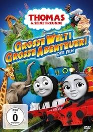 Thomas & seine Freunde - Große Welt! Große Abenteuer! 2018