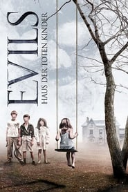 Evils – Haus der toten Kinder (2014)