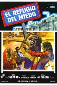 El refugio del miedo 1974