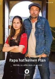 Papa hat keinen Plan (2019)