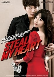 Steal My Heart plakat