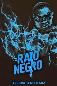 Raio Negro: Temporada 3