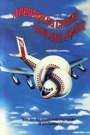Apertem os Cintos… O Piloto Sumiu! Legendado