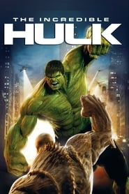 Image The Incredible Hulk – Incredibilul Hulk (2008)
