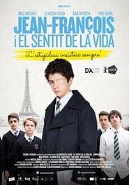 Jean-François i el sentit de la vida (2018)