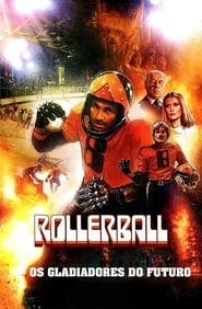 Rollerball – Os Gladiadores do Futuro