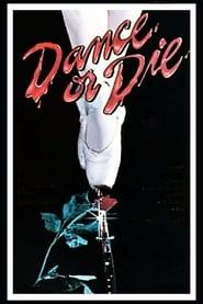 Film streaming | Voir Dance Or Die en streaming | HD-serie