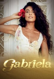 Gabriela: Season 1
