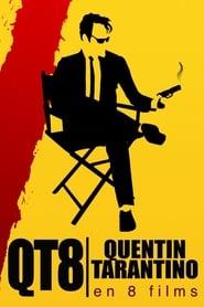 QT8 : Tarantino en 8 films (2019)