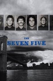 The Seven Five movie