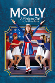 Watch Molly: An American Girl on the Home Front  online