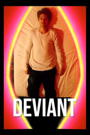 Watch Deviant on Showbox Online