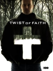 Twist of Faith (2005)