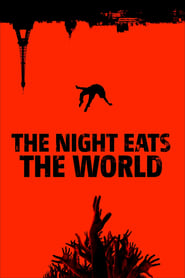 Poster The Night Eats the World