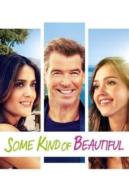 Some Kind of Beautiful (2016)