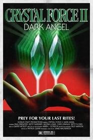Crystal Force 2: Dark Angel 123movies
