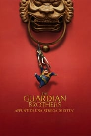The Guardian Brothers – Appunti di una strega di città