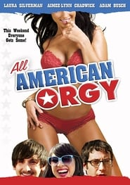 All American Orgy (2010)