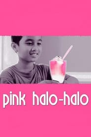 Watch Pink Halo-Halo (2010)