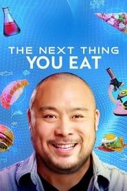 The Next Thing You Eat - Season 1