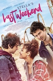 Stella's Last Weekend (2018) : The Movie | Watch Movies Online