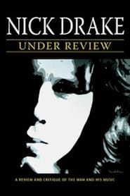 Nick Drake: Under Review 2007